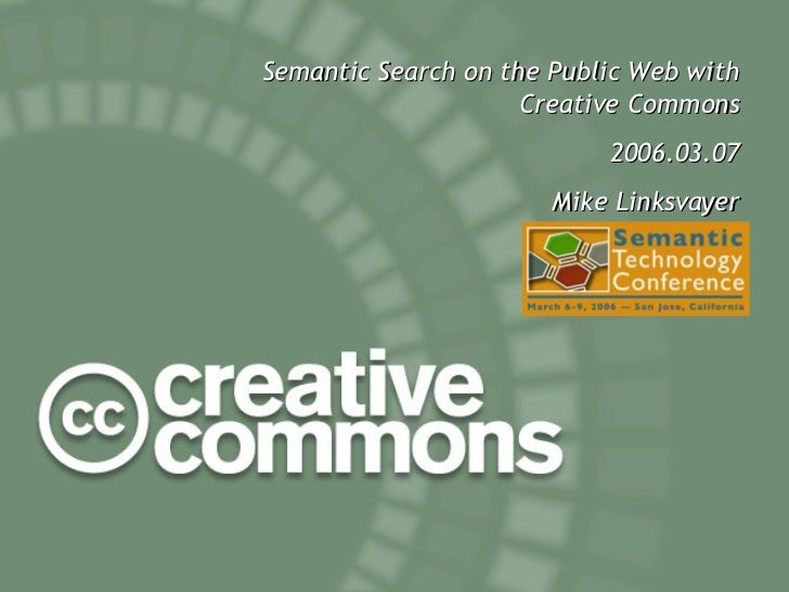 Semantic Search on the Public Web with Creative Commons