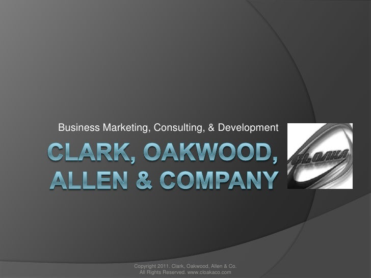 cloaka communications<br />Business Marketing and Consulting<br />