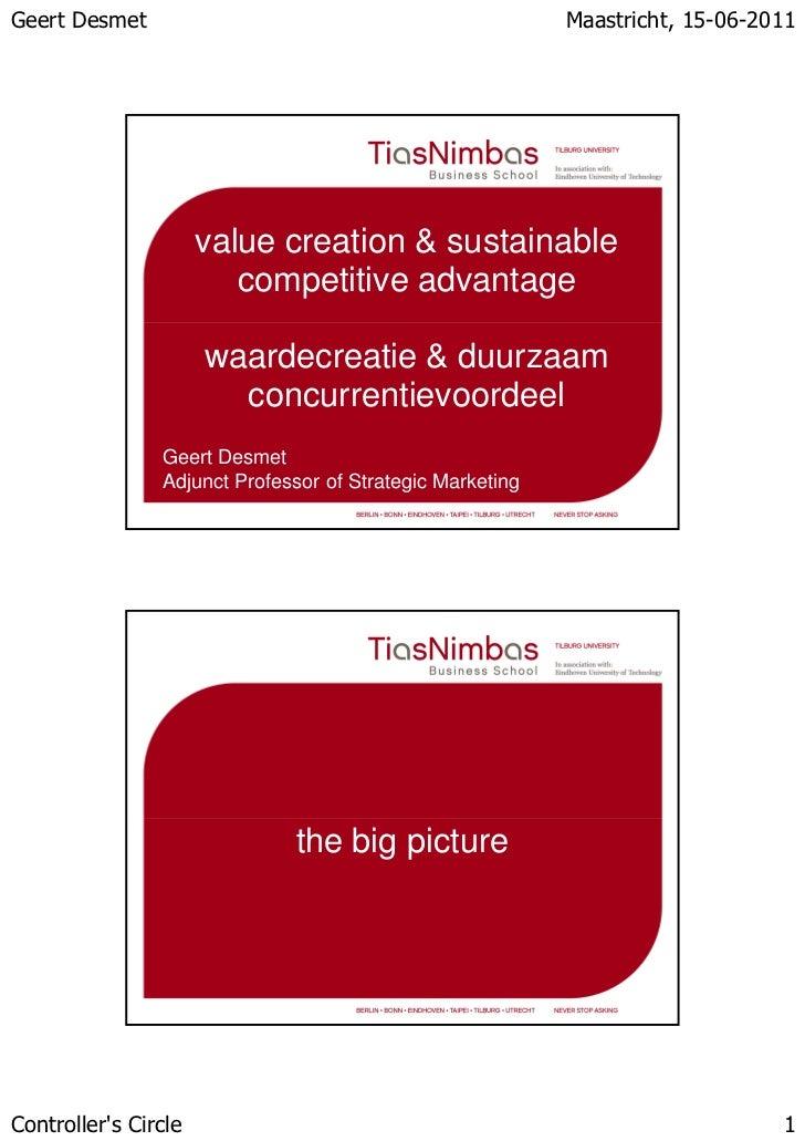 Geert Desmet                                               Maastricht, 15-06-2011                      value creation & su...