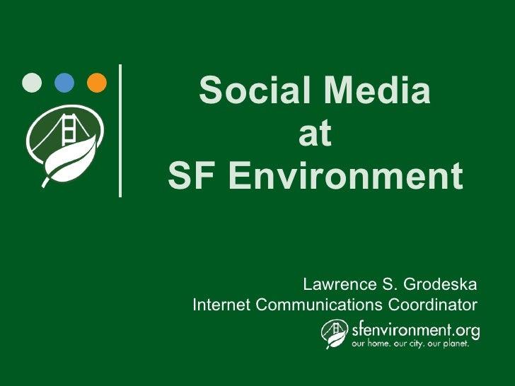 Social Media at SF Environment