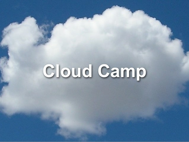 Cloud Camp