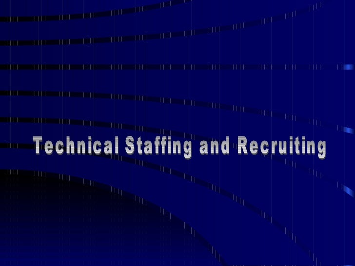 Technical Staffing and Recruiting