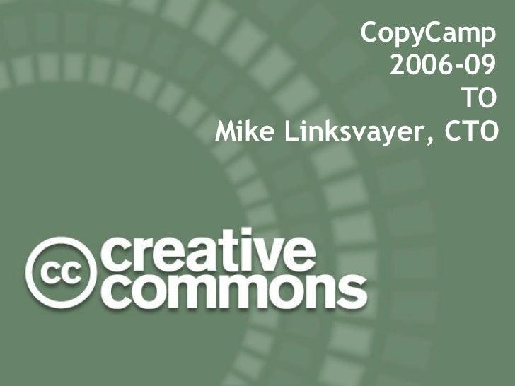 Creative Commons @ CopyCamp 2006