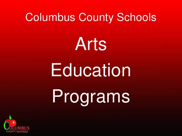 Columbus County Schools<br />Arts <br />Education <br />Programs<br />