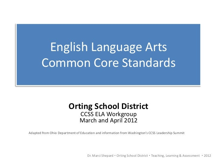 Common Core State Standards ELA Workgroup 2012