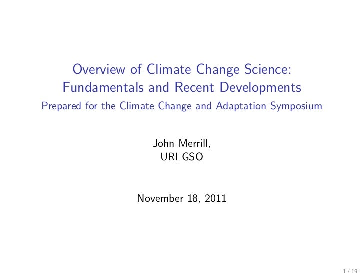 Overview of Climate Change Science:    Fundamentals and Recent DevelopmentsPrepared for the Climate Change and Adaptation ...
