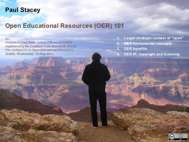 Paul StaceyOpen Educational Resources (OER) 101for:                                             1.   Larger strategic cont...