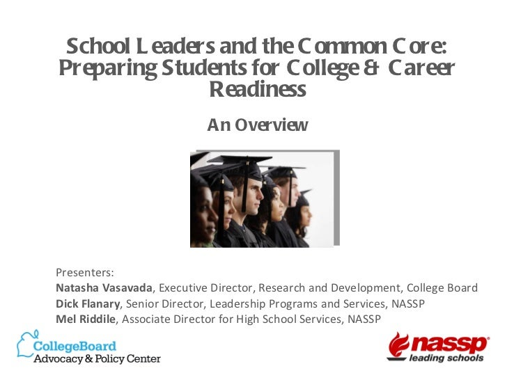School Leaders and the Common Core: Preparing Students for College & Career Readiness