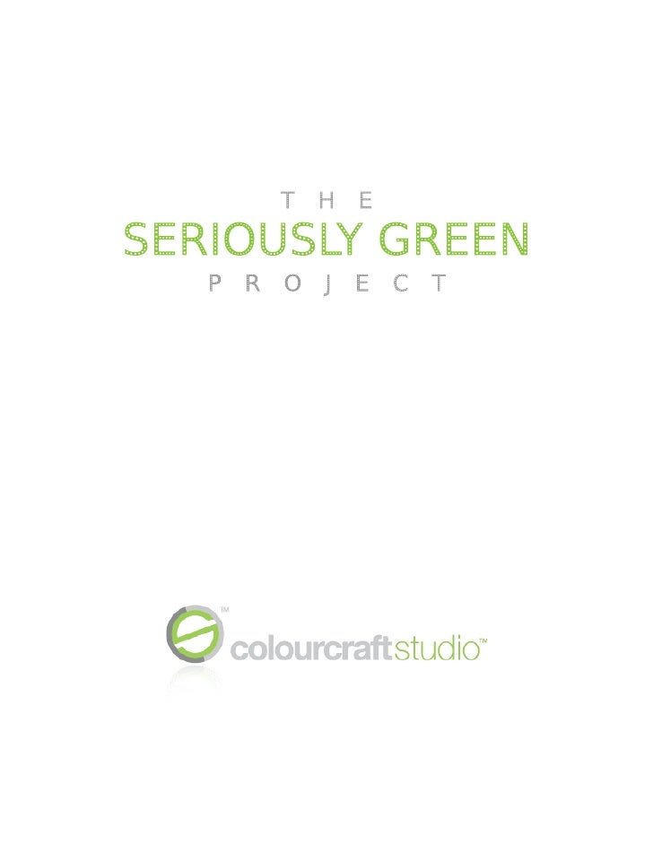 CCS Seriously Green Project