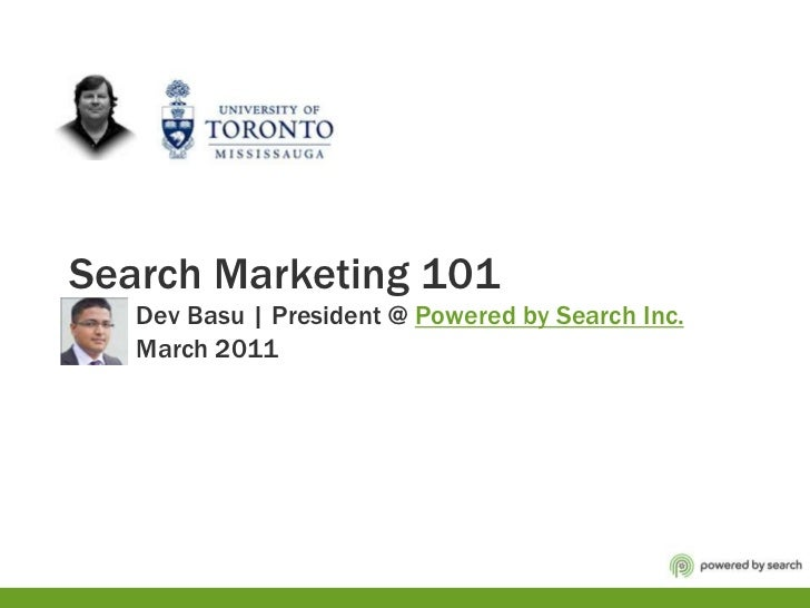 Search Marketing 101 - University of Toronto Mississauga Lecture 2011