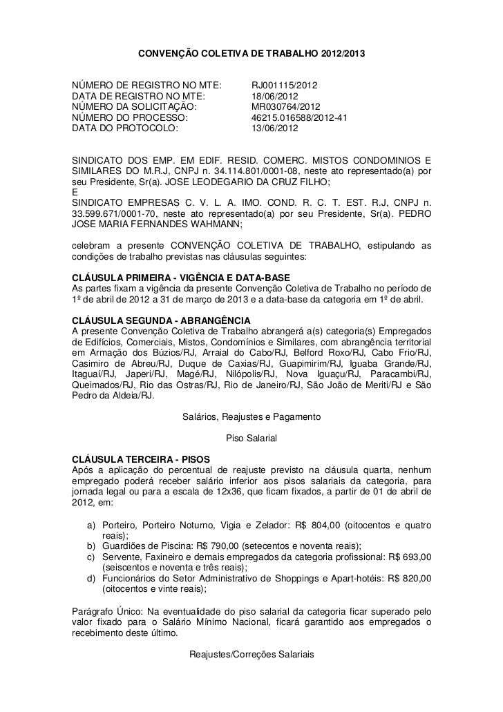 CONVENÇÃO COLETIVA DE TRABALHO 2012/2013NÚMERO DE REGISTRO NO MTE:                RJ001115/2012DATA DE REGISTRO NO MTE:   ...