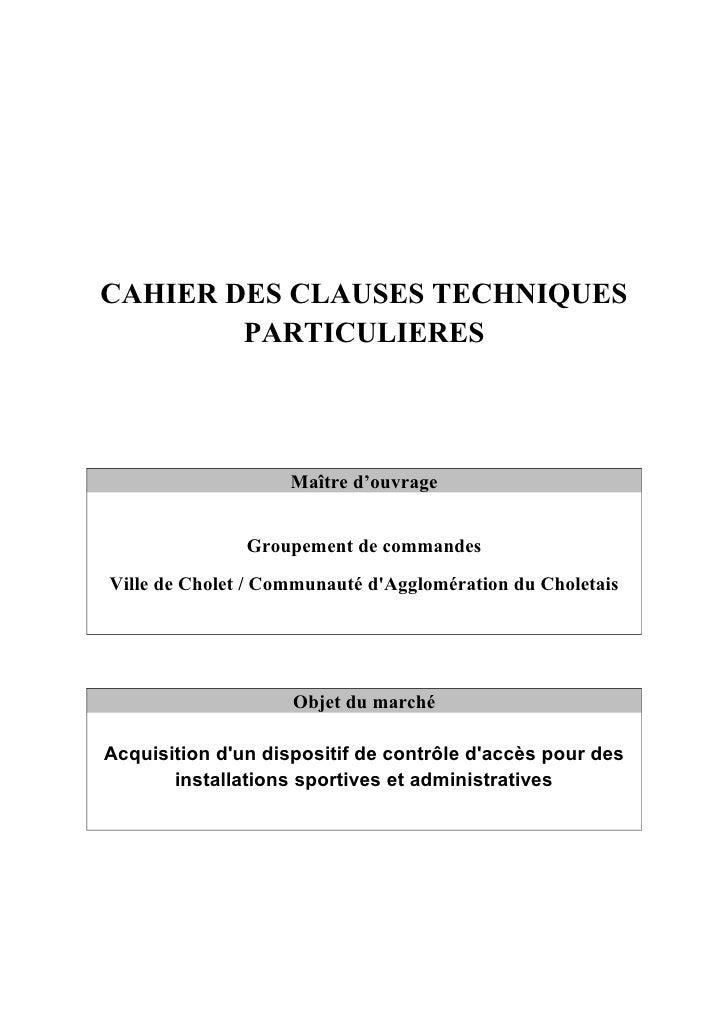 CAHIER DES CLAUSES TECHNIQUES        PARTICULIERES                    Maître d'ouvrage               Groupement de command...