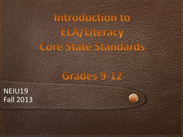 Introduction to ELA/Literacy PA Core Standards, Grades 9-12