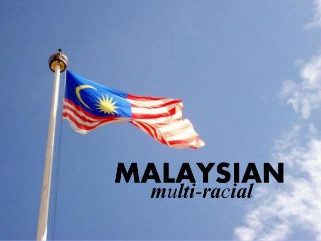 MALAYSIAN multi-racial