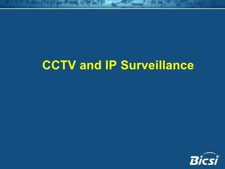 CCTV and IP Surveillance