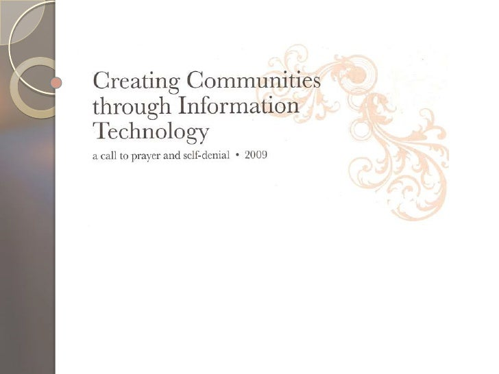 Creating Community Using Technology