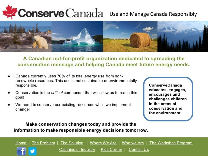 A Canadian not-for-profit organization dedicated to spreading the     conservation message and helping Canada meet future ...