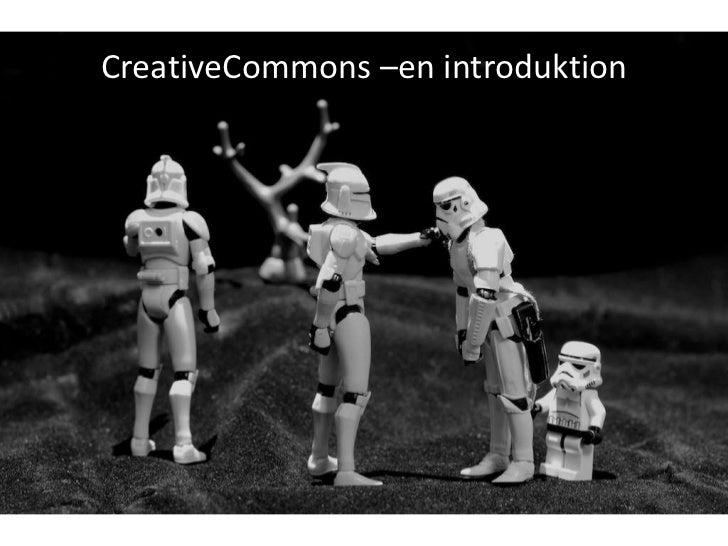 CreativeCommons –en introduktion<br />
