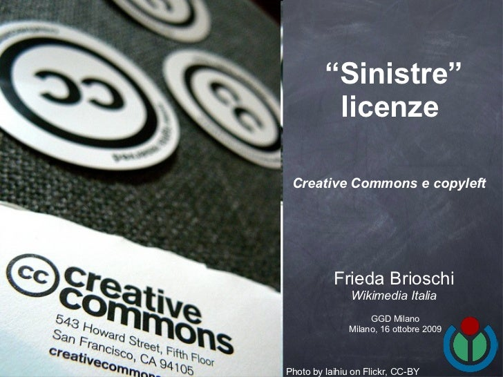 Sinistre licenze - Creative Commons e copyleft