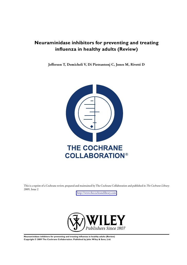 Neuraminidase inhibitors for preventing and treating                  influenza in healthy adults (Review)                 ...