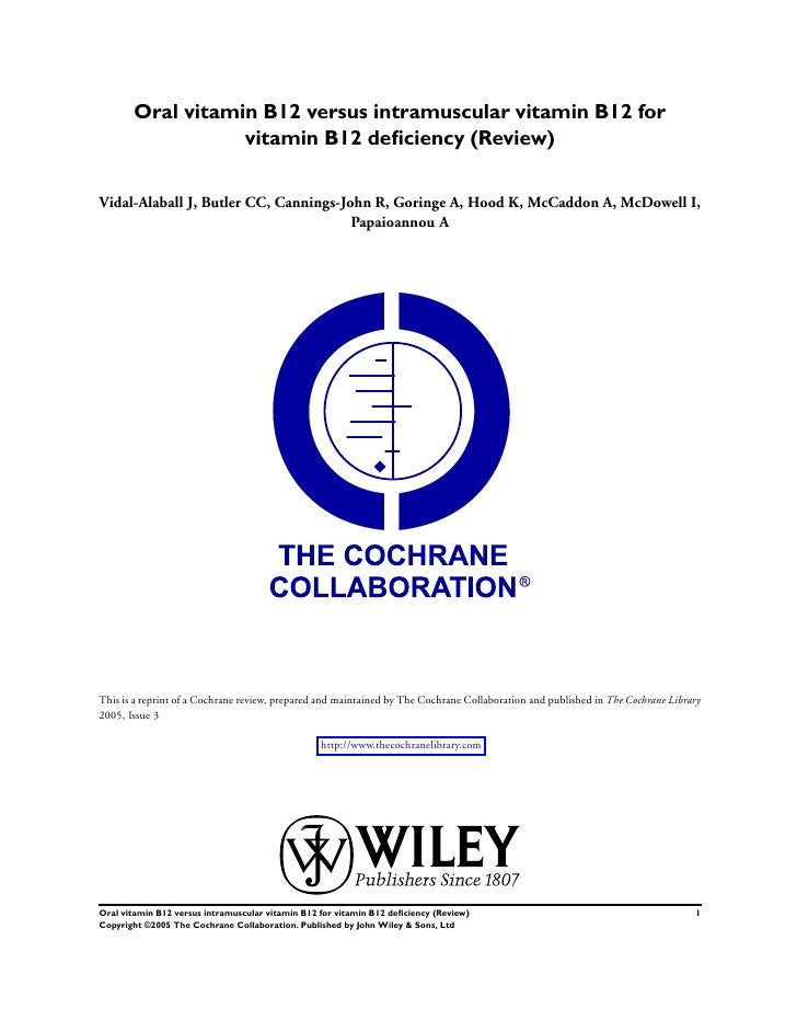 Oral vitamin B12 versus intramuscular vitamin B12 for vitamin B12 deficiency