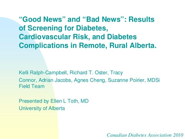 """""""Good News"""" and """"Bad News"""": Resultsof Screening for Diabetes,Cardiovascular Risk, and DiabetesComplications in Remote, Rur..."""