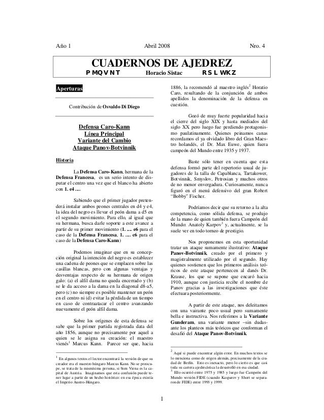 1 Año 1 Abril 2008 Nro. 4 CUADERNOS DE AJEDREZ PMQVNT Horacio Sistac RSLWKZ Aperturas Contribución de Osvaldo Di Diego Def...
