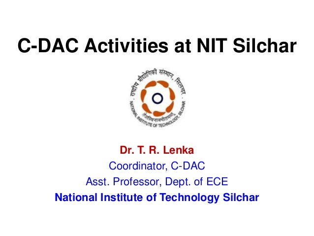 Cdac activities at nit silchar indest