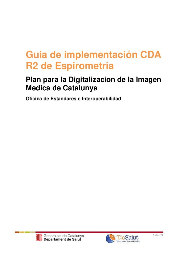 Guia de implementación CDAR2 de EspirometriaPlan para la Digitalizacion de la ImagenMedica de CatalunyaOficina de Estandar...