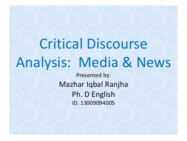 Critical discourse analysis of the ideology of media presented through news