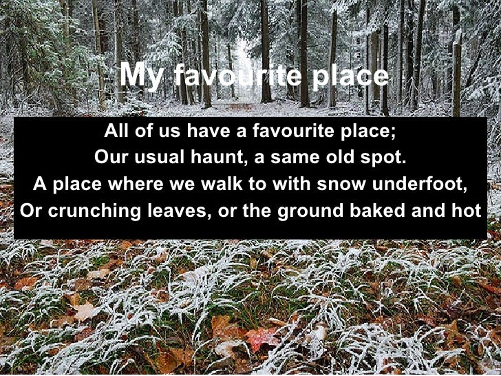 My favourite place