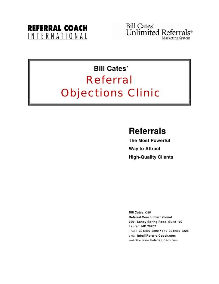 Bill Cates'     Referral Objections Clinic                      Referrals                    The Most Powerful            ...