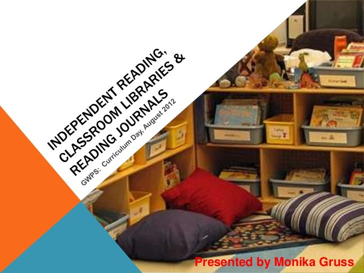 Independent Reading, Reading Journals & Classroom Libraries