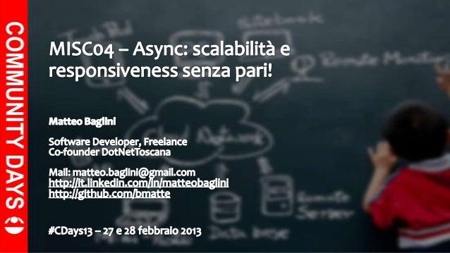 Async: scalabilità e responsiveness senza pari! @ CDays