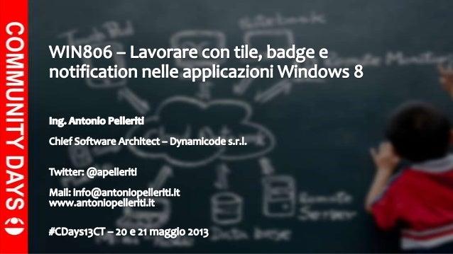 Lavorare con tile, badge e notification nelle applicazioni Windows 8