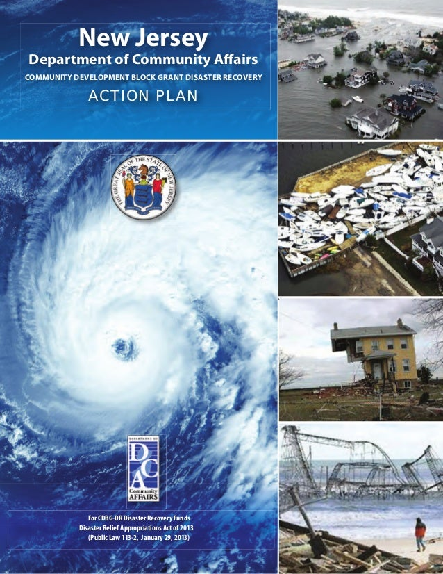 New JerseyDepartment of Community AffairsCOMMUNITY DEVELOPMENT BLOCK GRANT DISASTER RECOVERY              ACTION PLAN     ...