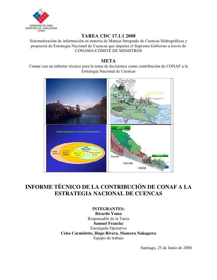 TAREA CDC 17.1.1 2008 Sistematización de información en materia de Manejo Integrado de Cuencas Hidrográficas y propuesta d...