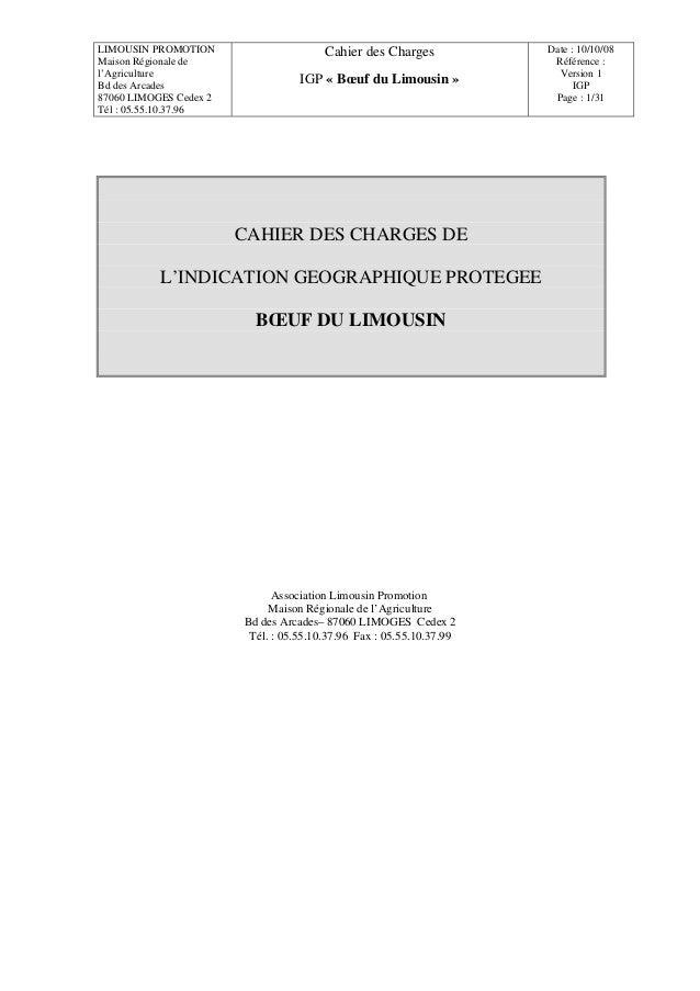 LIMOUSIN PROMOTION                      Cahier des Charges            Date : 10/10/08Maison Régionale de                  ...
