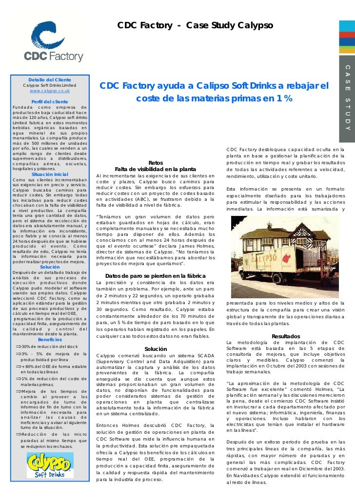 CDC Factory - Case Study Calypso            Detalle del Cliente      Calypso Soft Drinks Limited         www.calypso.co.uk...