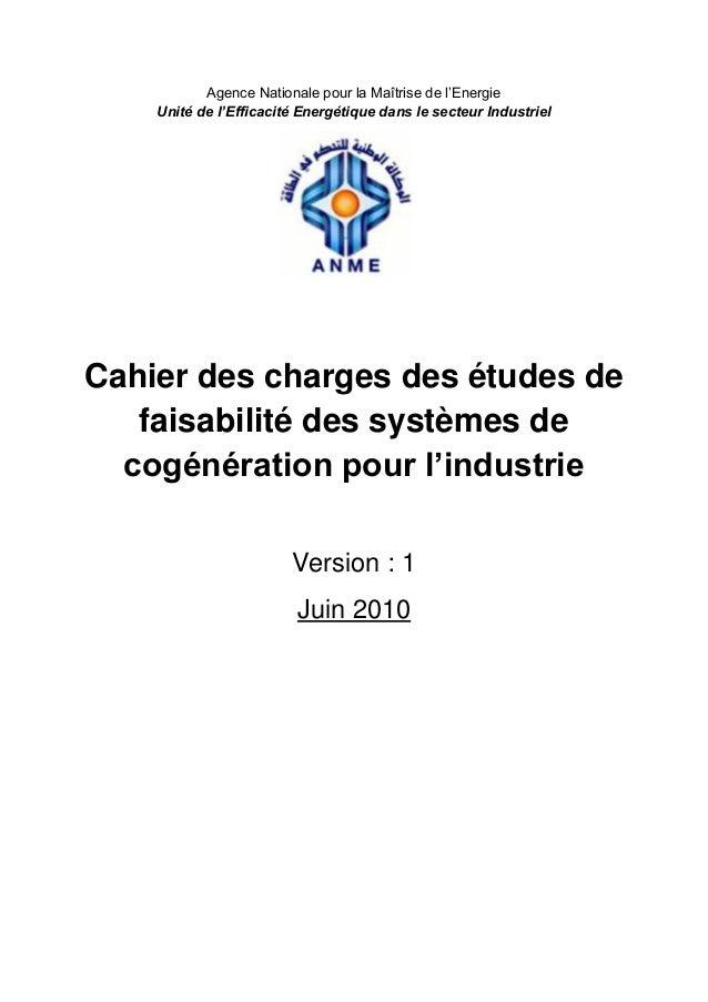 Agence Nationale pour la Maîtrise de l'Energie Unité de l'Efficacité Energétique dans le secteur Industriel  Cahier des ch...