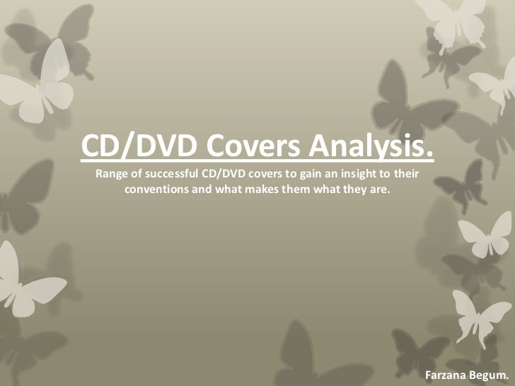 CD/DVD Covers Analysis.Range of successful CD/DVD covers to gain an insight to their    conventions and what makes them wh...
