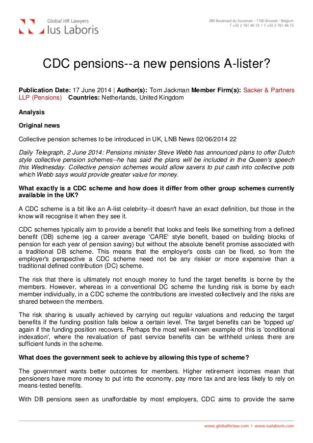 CDC pensions--a new pensions A-lister? Publication Date: 17 June 2014 | Author(s): Tom Jackman Member Firm(s): Sacker & Pa...