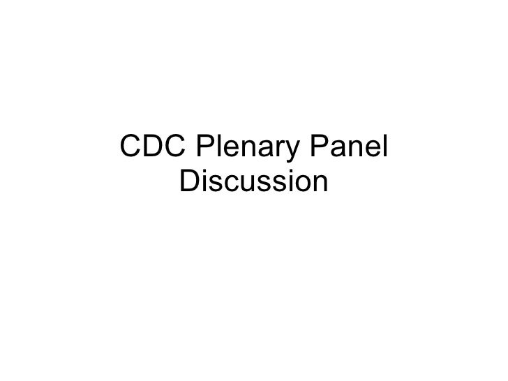CDC Plenary Panel Discussion
