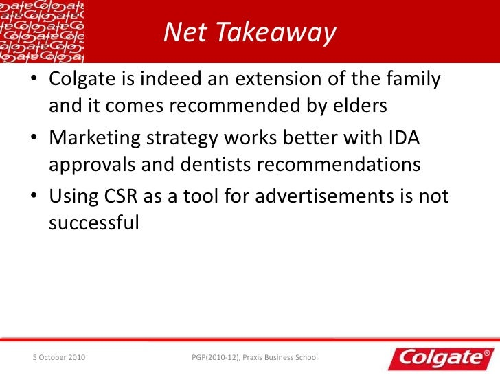 a comparative study of the marketing strategies between colgate and pepsodent A global strategy used by the unilever is preferable to localized strategies because unilever  its marketing,  pepsodent fighter, which.