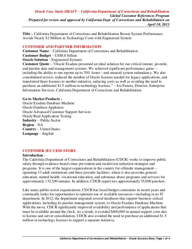 Oracle Case Study DRAFT – California Department of Corrections and RehabilitationGlobal Customer References ProgramPrepare...