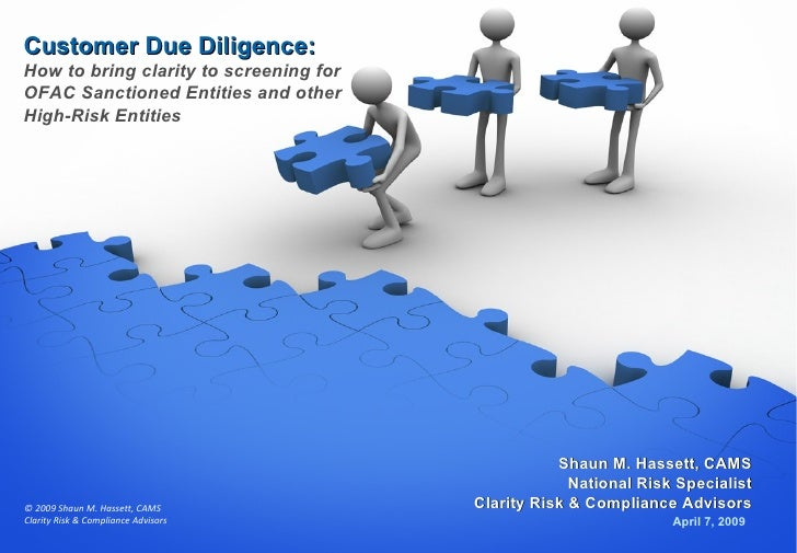 Customer Due Diligence: How to bring clarity to screening for OFAC Sanctioned Entities and other High-Risk Entities April ...