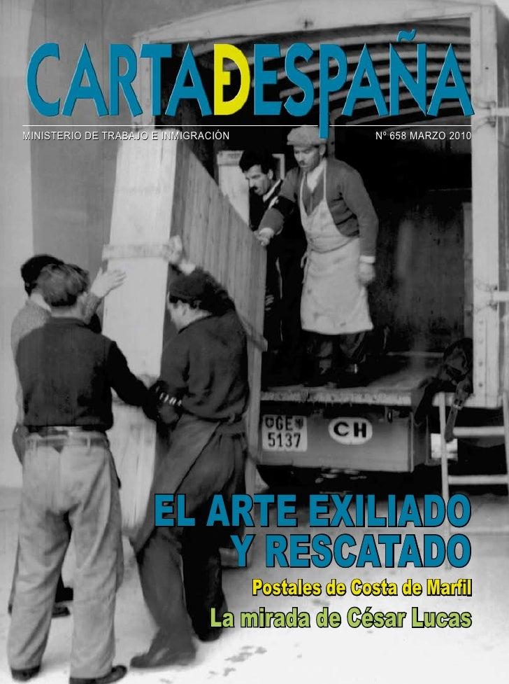 MINISTERIO DE TRABAJO E INMIGRACIÓN                  Nº 658 MARZO 2010                           El artE Exiliado         ...