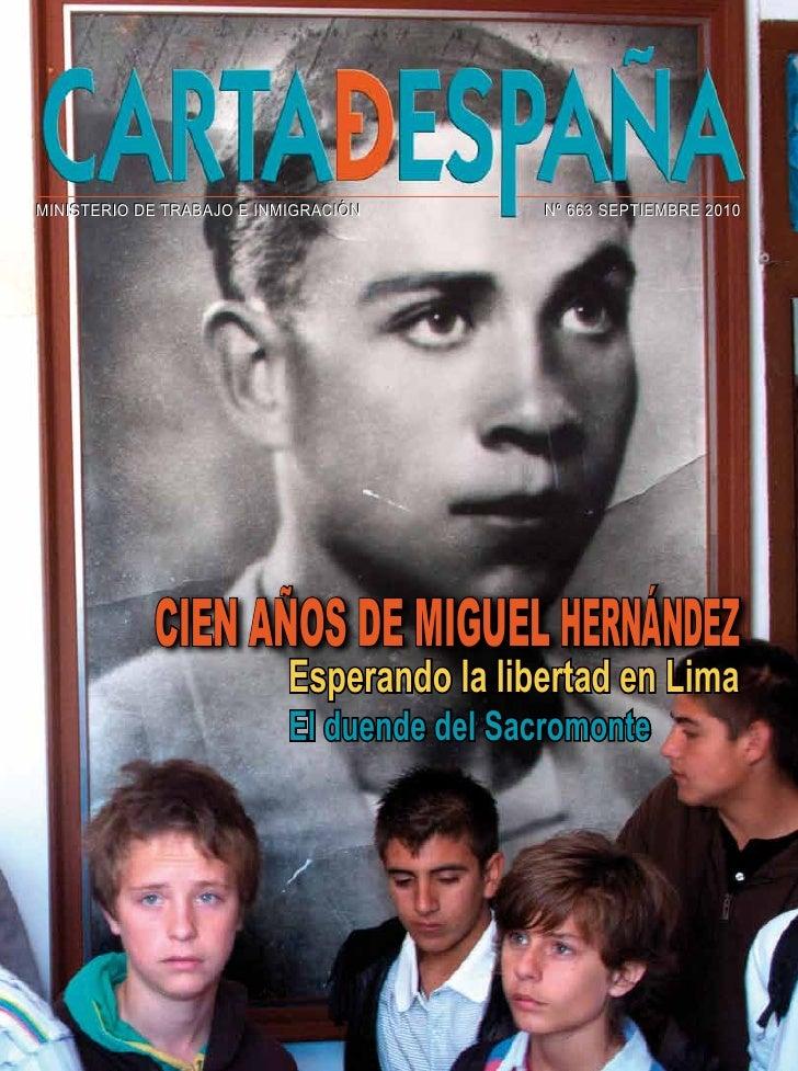 MINISTERIO DE TRABAJO E INMIGRACIÓN        Nº 663 SEPTIEMBRE 2010            CIEN AÑOS DE MIGUEL HERNÁNDEZ                ...