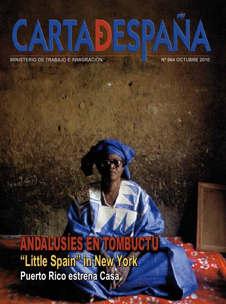 """MINISTERIO DE TRABAJO E INMIGRACIÓN   Nº 664 OCTUBRE 2010   ANDALUSÍES EN TOMBUCTÚ   """"Little Spain"""" in New York   Puerto R..."""