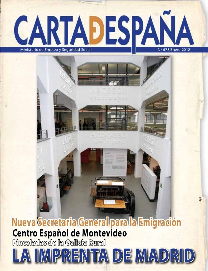 Ministerio de Empleo y Seguridad Social   Nº 678 Enero 2012Nueva Secretaria General para la EmigraciónCentro Español de Mo...
